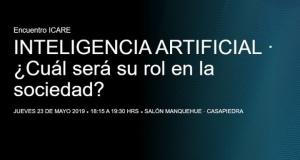 SANTIAGO, CHILE: INTELIGENCIA ARTIFICIAL, ¿Cuál será su rol en la sociedad?
